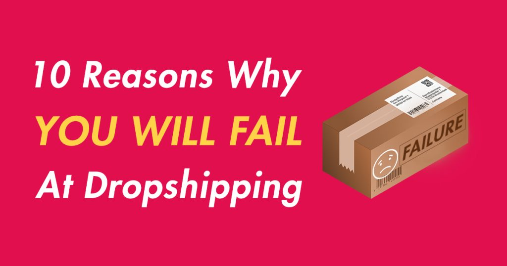 Dropshipping businesses fail