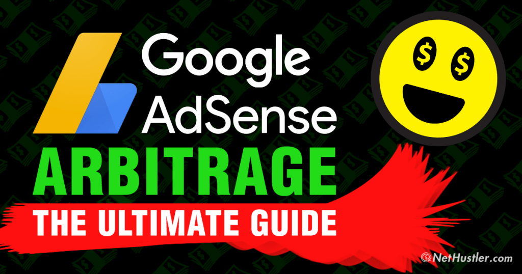AdSense Arbitrage: What It Is And How To Earn Money Doing It in 2019
