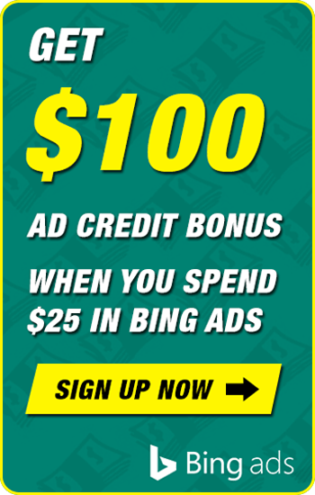 Get $100 In Bing Ads When You Spend $25!