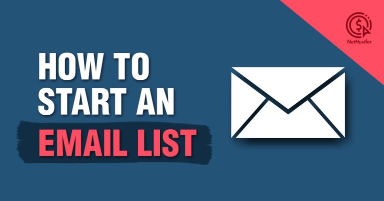 How To Start an Email List – Building an Email Newsletter in 2021