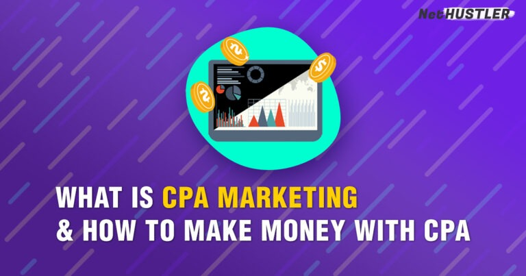 CPA Affiliate Marketing: What It Is & How to Get Started [2021 GUIDE]