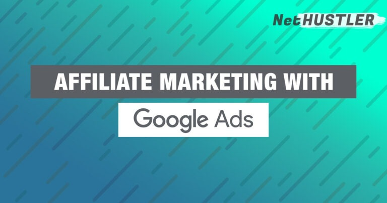 Affiliate Marketing With Google Ads – Can You Do It?
