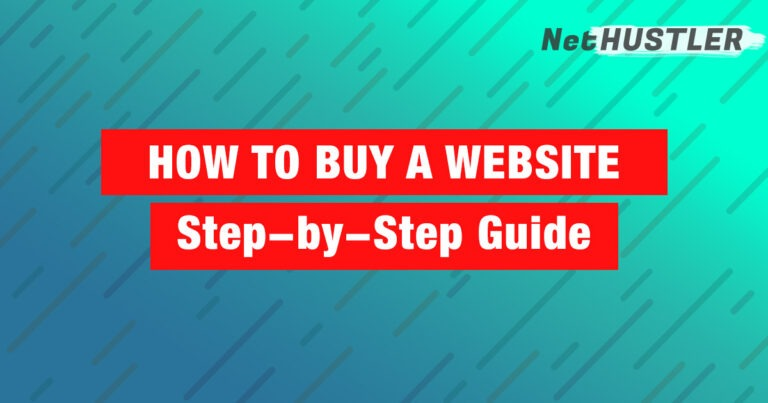 How to Buy a Website or a Blog: Step-by-Step Guide for 2021