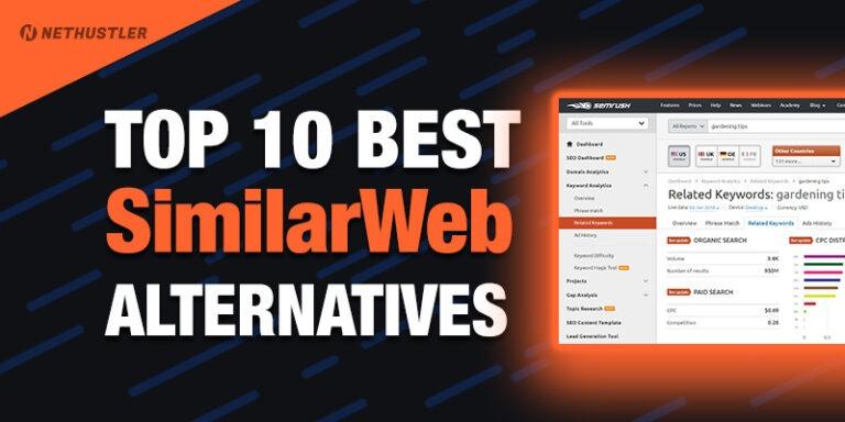 Top 10 Best SimilarWeb Alternatives & Competitors