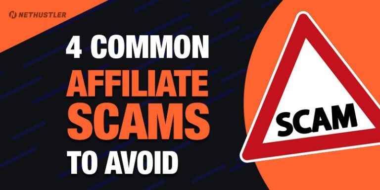 4 Affiliate Marketing Scams & How to Avoid Them