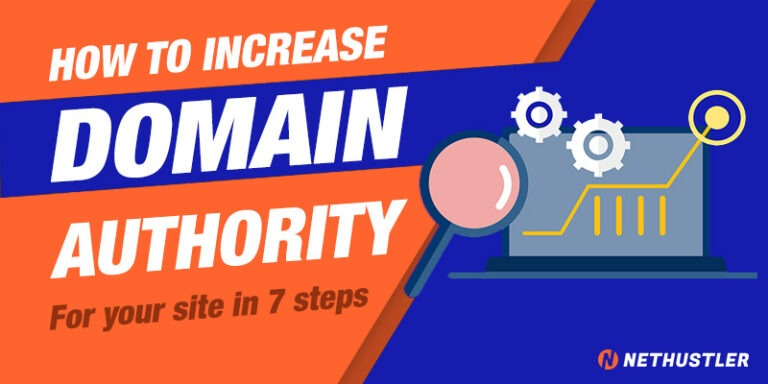 How To Build Domain Authority For Your Site in 7 Steps