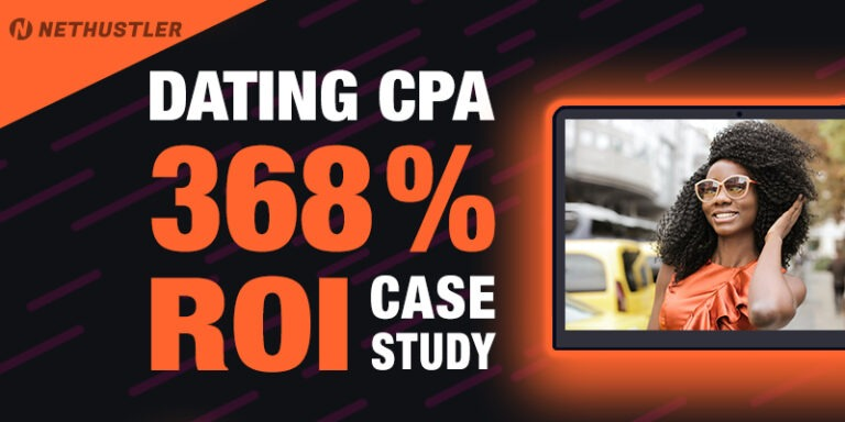 Dating CPA Case Study: 368% ROI 💖 With Push Notification Traffic