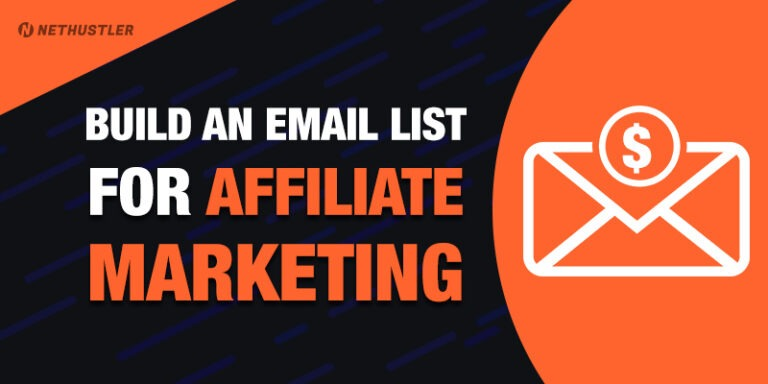 How to Build an Email List for Affiliate Marketing