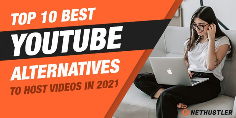 10 Best YouTube Alternatives to Host Your Videos in 2021
