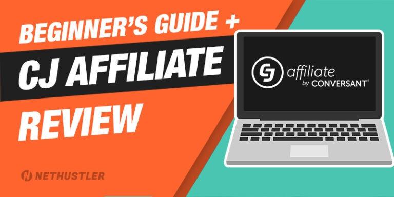 CJ Affiliate Review & Beginner's Guide in 2021