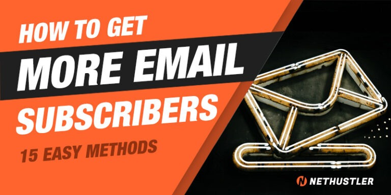 15 Easy Ways to Get More Email Subscribers