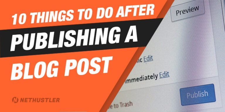 10 Things You Should Do After Publishing a New Blog Post