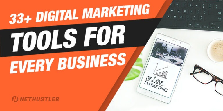 33+ Digital Marketing Tools for Every Business in 2021