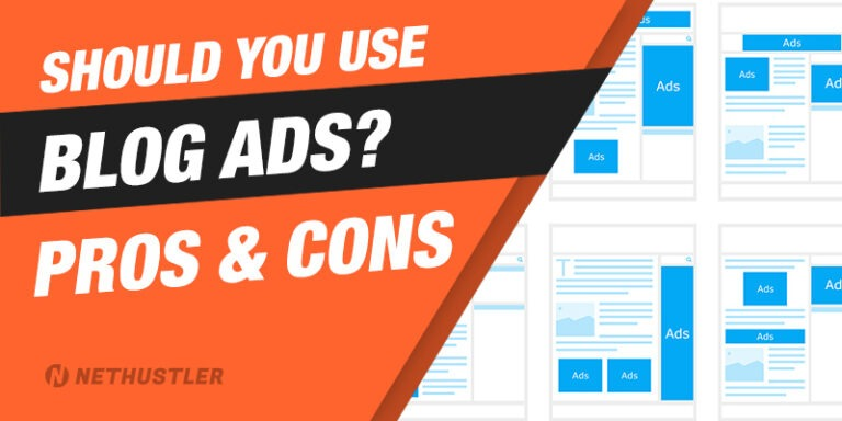 Should You Put Ads On Your Blog? The Pros & Cons of Blog Ads