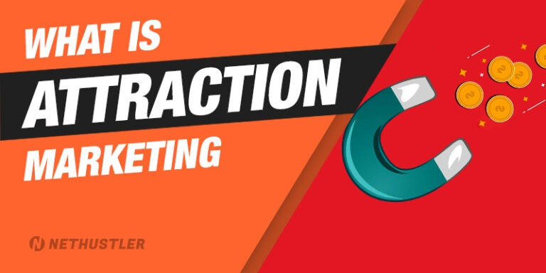 Attraction Marketing: What It Is & Formula For Gaining More Leads