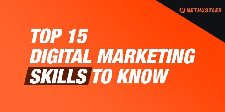 Top 15 Digital Marketing Skills That You Need To Know in 2021