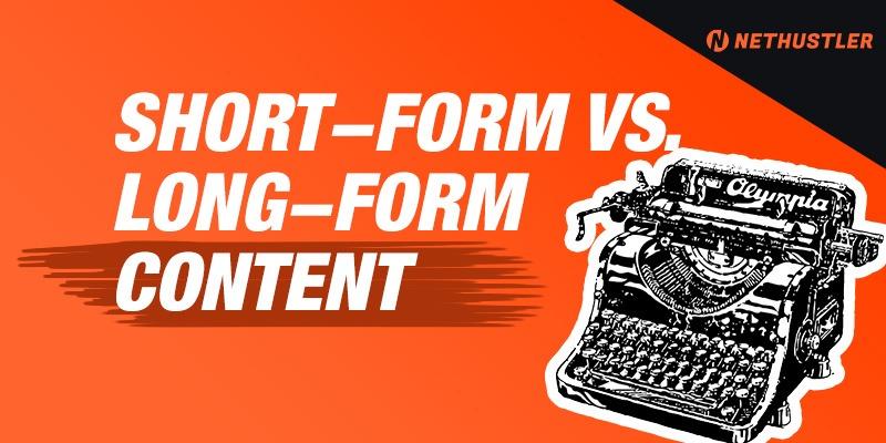 short-form vs long-form content